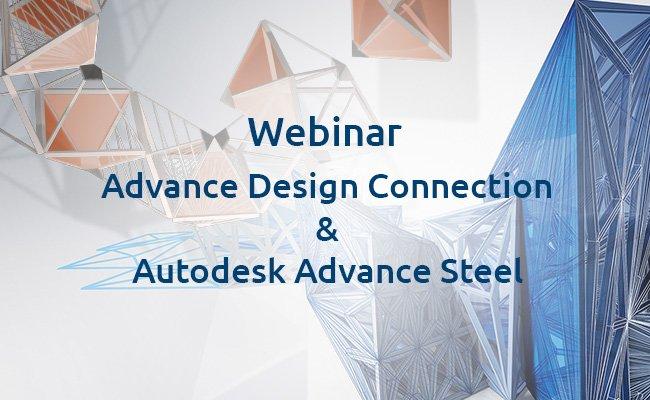 Webinar Advance Design Connection & Autodesk Advance Steel